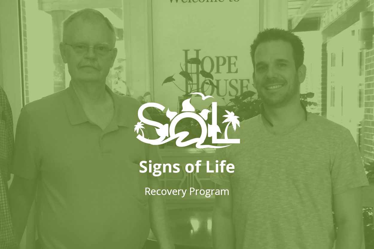 Background photo of two men looking at the camera and smiling. Forefront: Signs of Life logo. Text: Signs of life, recovery program