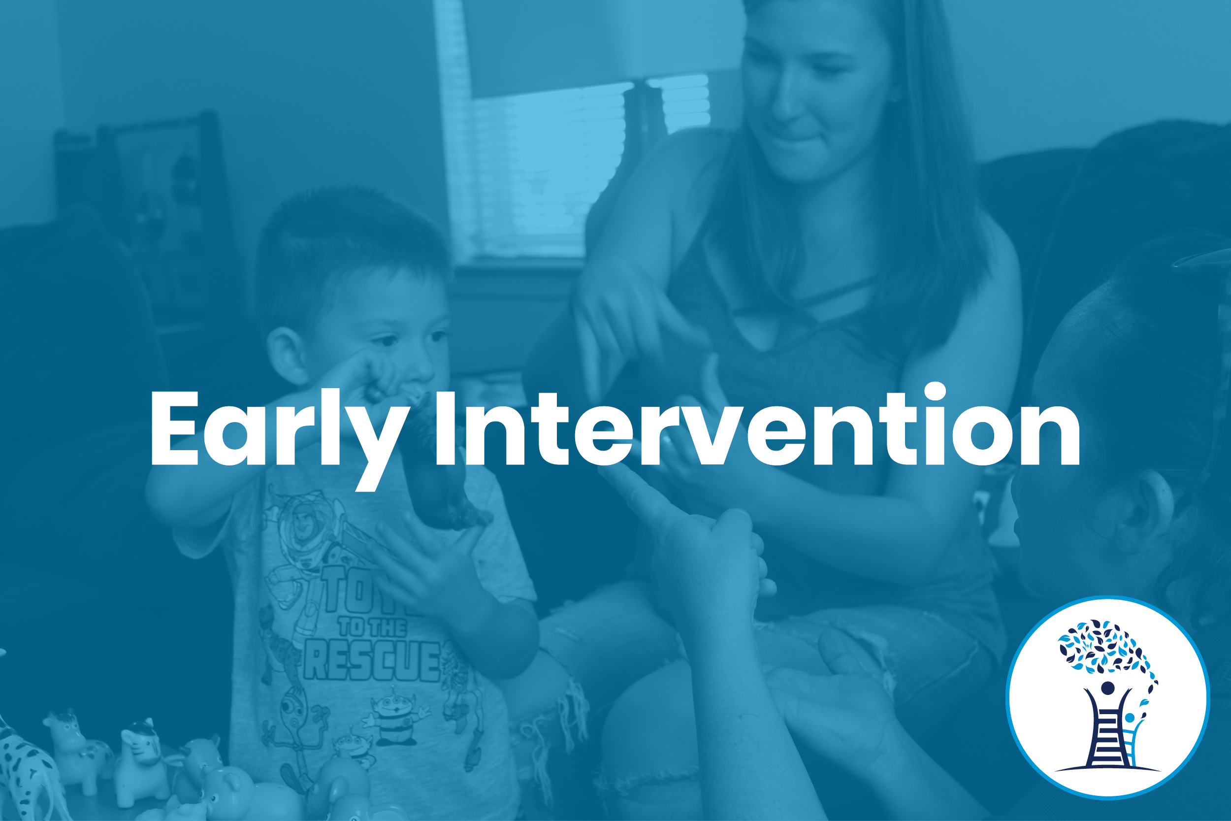 Living room background; two women teaching a little boy signing in American Sign Language with blue shade; text: Early Intervention with a logo inside the white circle in the bottom, right corner