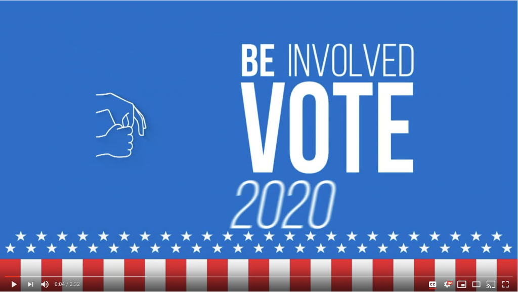 "Background: blue; 2 rows of stars across the screenshot at the bottom; below the stars, vertical red and white strips; on the left ASL signing ""vote""; white text on the left: Be Involved VOTE 2020"